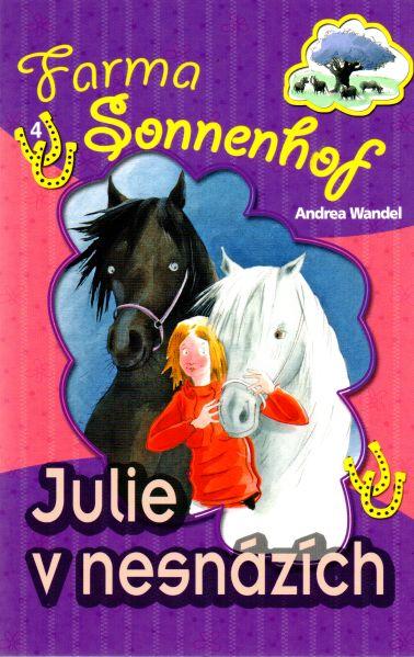 Andrea Wandel - Farma Sonnenhof - Julie v nesnázích