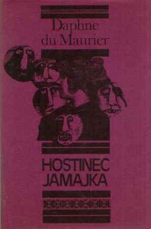 Daphne du Maurier - Hostinec Jamajka