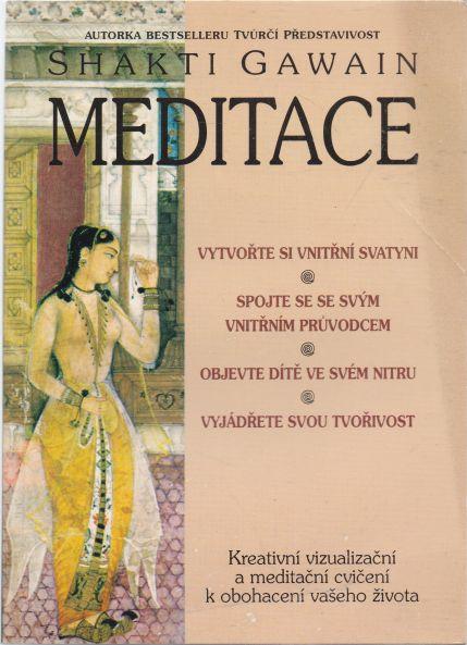 Shakti Gawain - Meditace