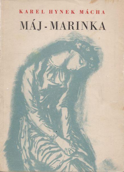 Karel Hynek Mácha - Máj - Marinka