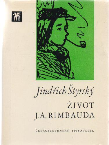 Jindřich Štyrský - Život J.A. Rimbauda