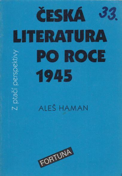 Aleš Haman - Česká literatura po roce 1945