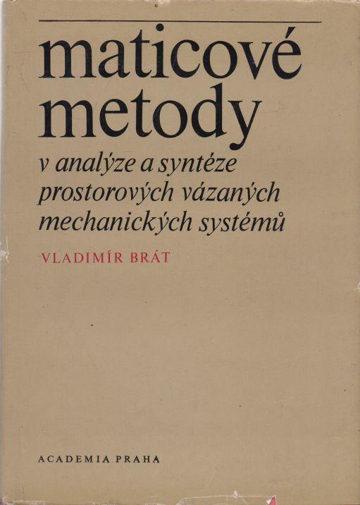 Vladimír Brát - Maticové metody