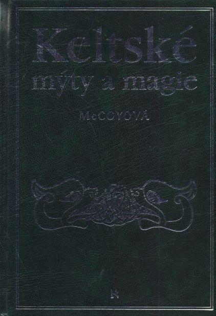 McCoyová - Keltské mýty a magie