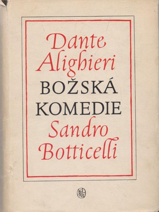 Dante Alighieri - Božská komedie