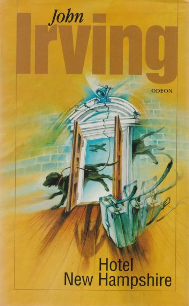 John Irving - Hotel New Hampshire
