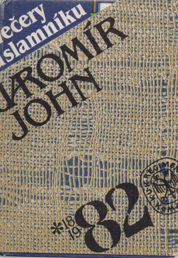 Jaromír John - Večery na slamníku