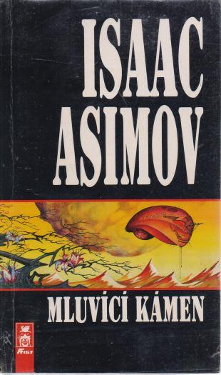 Isaac Asimov - Mluvící kámen