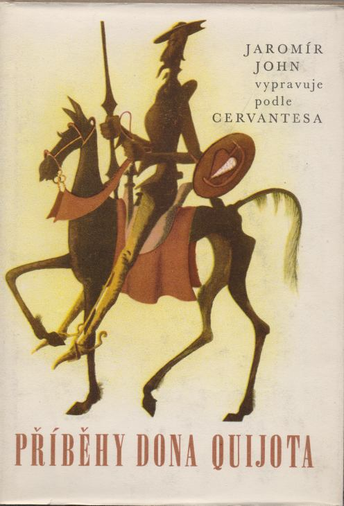 Jaromír John - Příběhy Dona Quijota