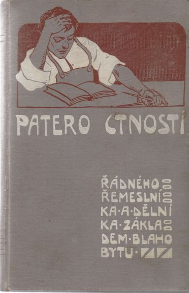 František Tůma - Patero ctností řádného řemeslníka a dělníka základem blahobytu