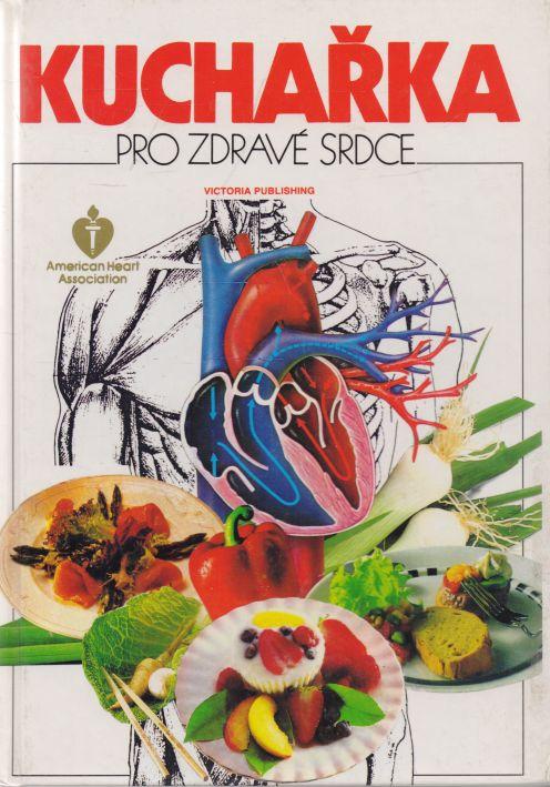 - Kuchařka pro zdravé srdce