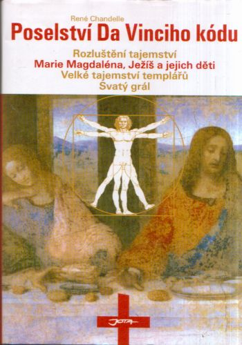 René Chandelle - Poselství Da Vinciho kódu