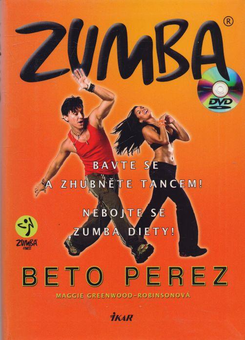Maggie Greenwood-Robinsonová - Zumba - bavte se a zhubněte s tancem!