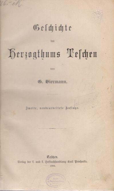 Biermann Gottlieb - Geschichte des Herzogthums Teschen