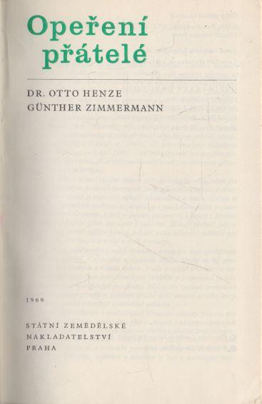 Otto Henze, Günther Zimmermann - Opeření přátelé