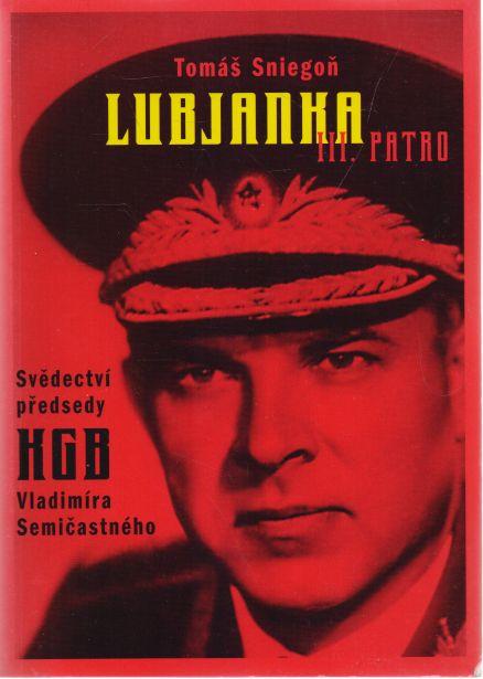 Tomáš Sniegoň - Lubjanka III. patro