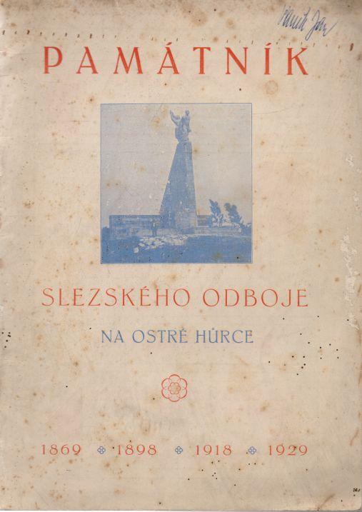- Památník Slezského odboje na Ostré hůrce