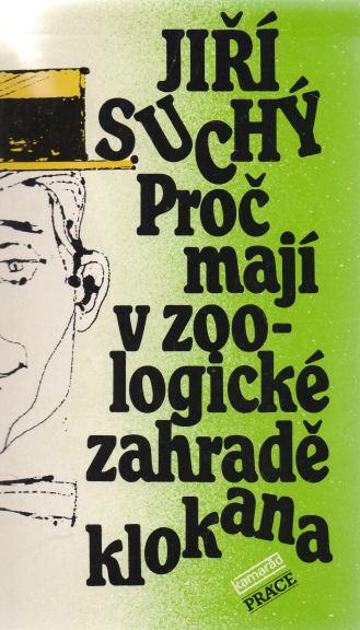 Jiří Suchý - Proč mají v zoologické zahradě klokana