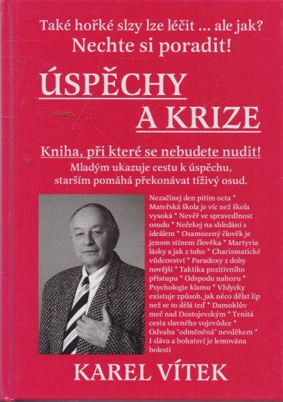 Karel Vítek - Úspěchy a krize