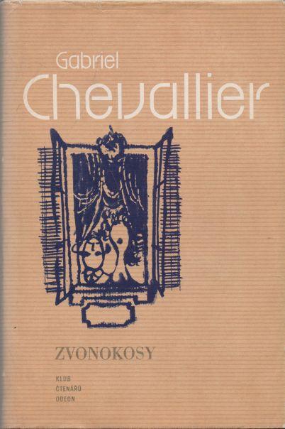 Gabriel Chevallier - Zvonokosy