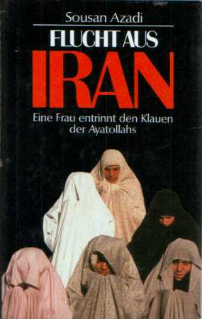 Sousan Azadi - Flucht aus Iran