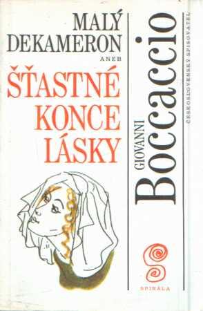 Giovanni Boccaccio - Malý dekameron 3 aneb šťastné konce lásky