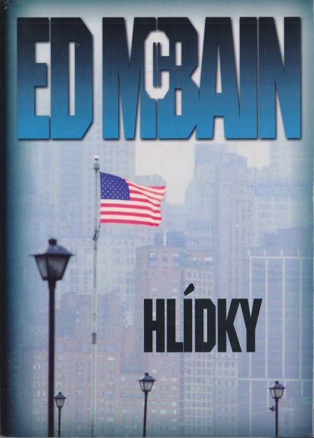 Ed McBain - Hlídky