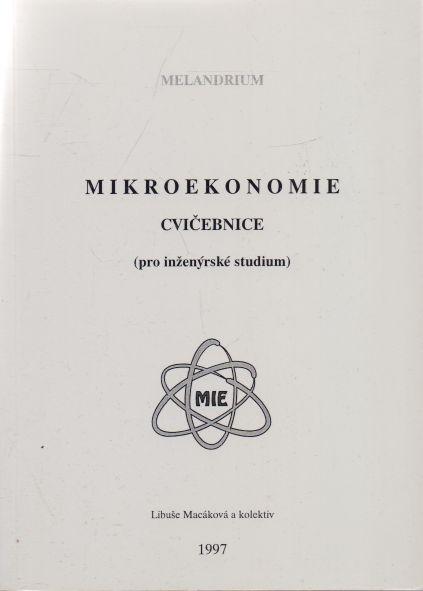 Libuše Macáková a kol. - Mikroekonomie - cvičebnice.