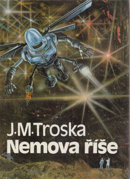 J.M. Troska - Nemova říše