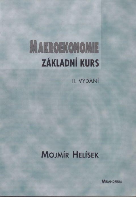 Mojmír Helísek - Makroekonomie základní kurs