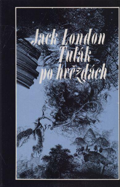 Jack London - Tulák po hvězdách
