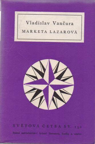 Vladislav Vančura - Marketa Lazarová