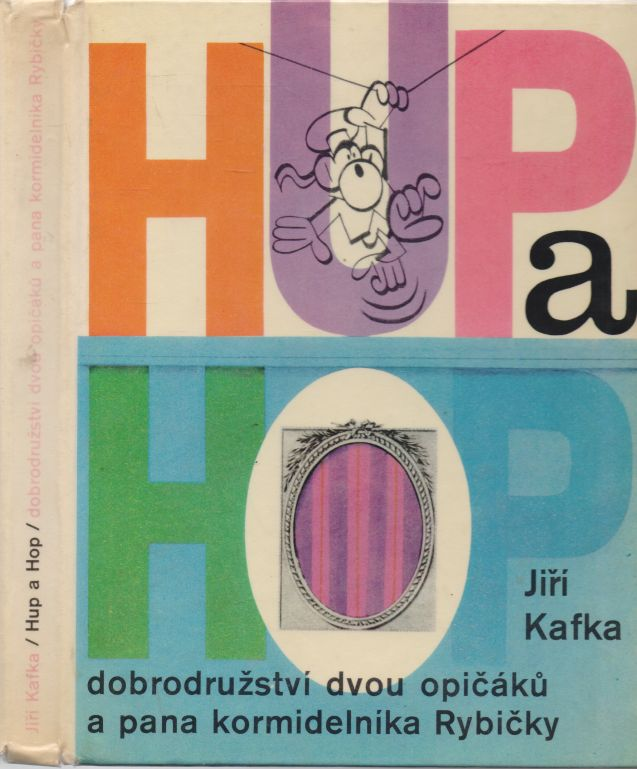 Jiří Kafka - Hup a Hop