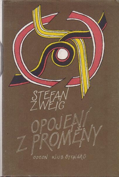 Stefan Zweig - Opojení z proměny
