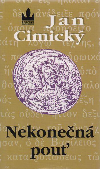 Jan Cimický - Nekonečná pouť