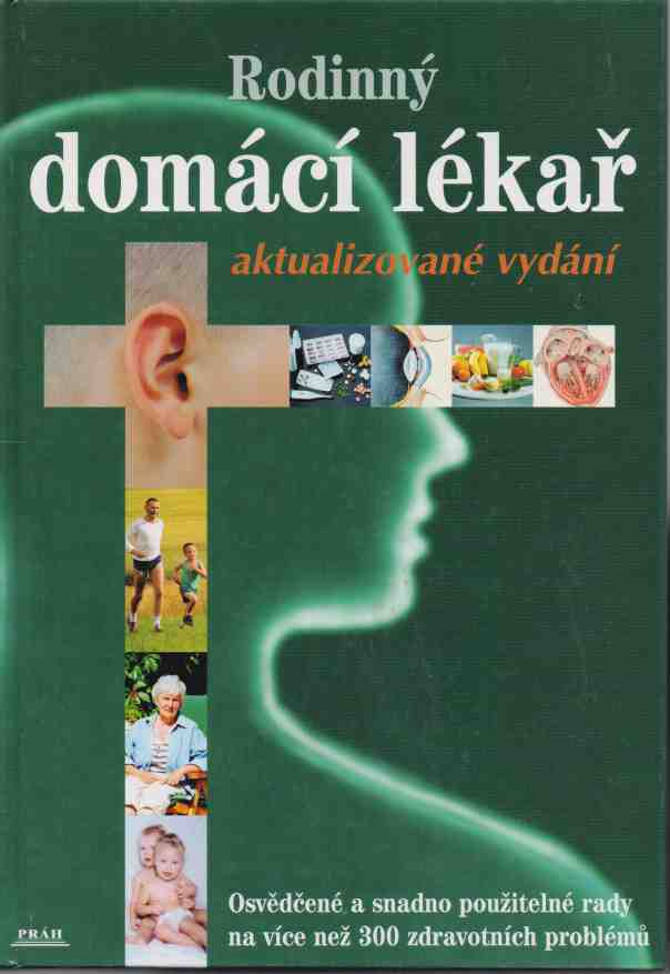 kolektiv autorů - Rodinný domácí lékař