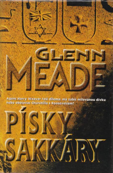 Glenn Meade - Písky Sakkáry