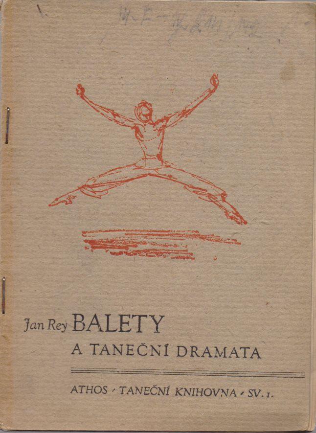 Jan Rey - Balety a taneční dramata