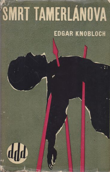 Edgar Knobloch - Smrt Tamerlánova