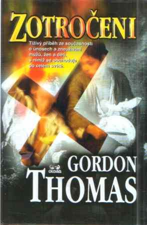 Thomas Gordon - Zotročeni