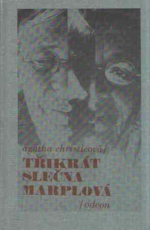 Agatha Christieová - Třikrát slečna Marplová