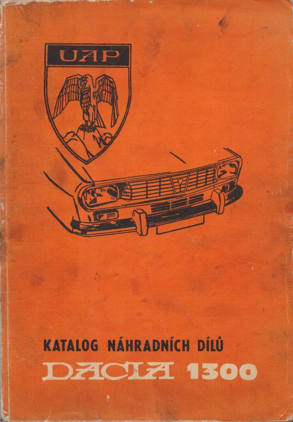 Vlasta Šnitová - Katalog náhradních dílů Dacia 1300