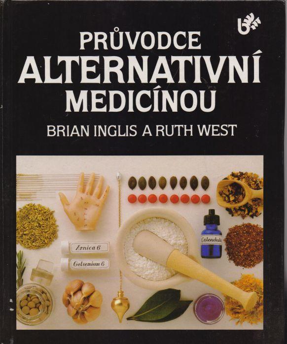 Brian Inglis, Ruth West - Průvodce alternativní medicínou