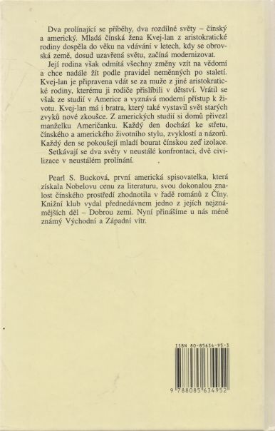 Pearl S. Bucková - Východní vítr a Západní vítr
