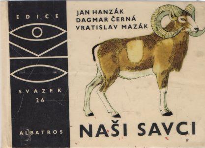 Jan Hanzák a kol. - Naši savci