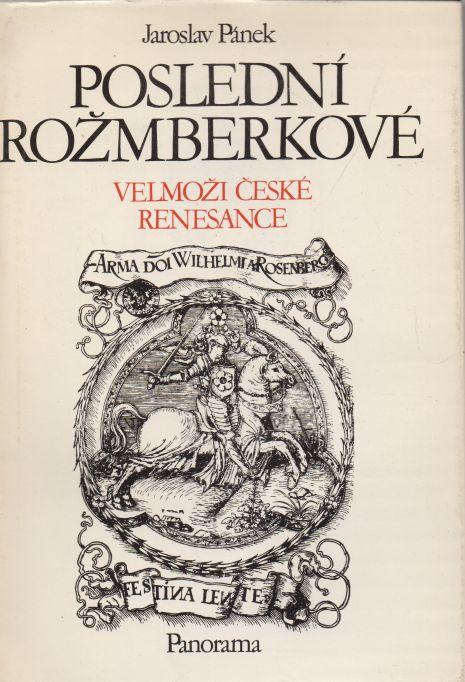 Jaoslav Pánek - Poslední Rožmberkové