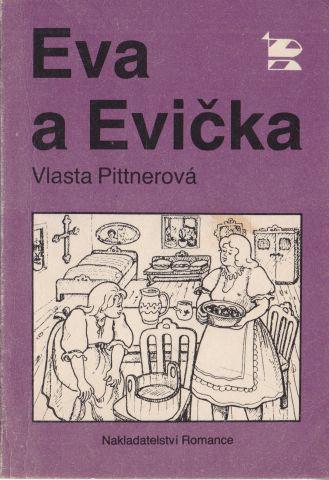 Vlasta Pittnerová - Eva a Evička