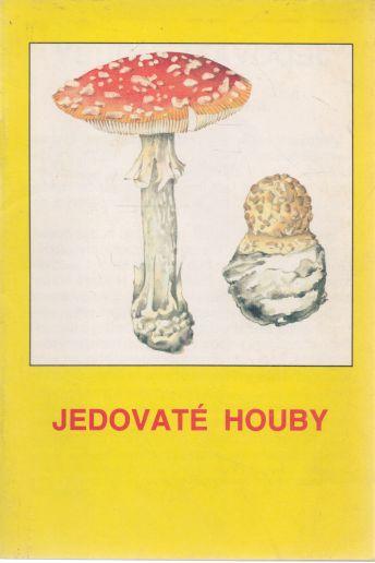 - Jedovaté houby