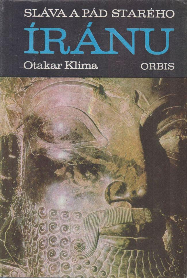 Otakar Klíma - Sláva a pád starého Íránu