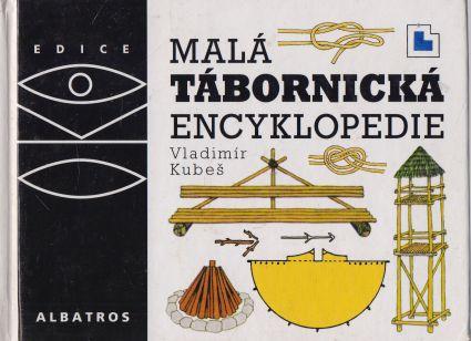 Vladimír Kubeš - Malá tábornická encyklopedie